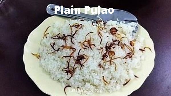 Plain pulao recipes