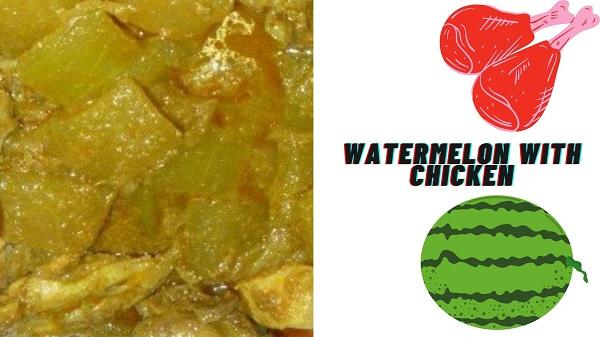 Watermelon Chicken Recipe
