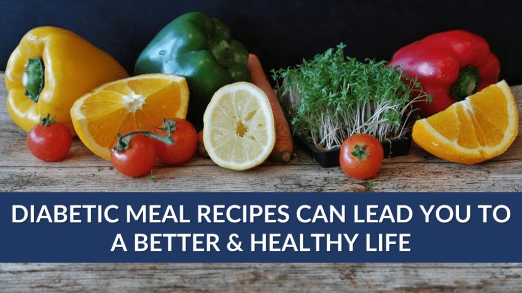 Diabetic meal recipes