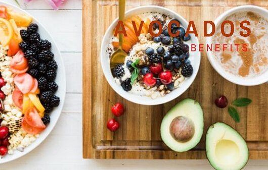 Avocados Benefits