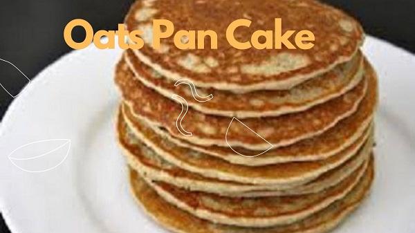 Oats pan cake
