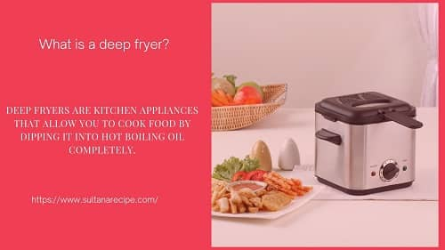 What is a deep fryer