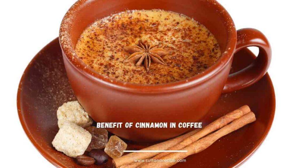 benefits of adding cinnamon to coffee