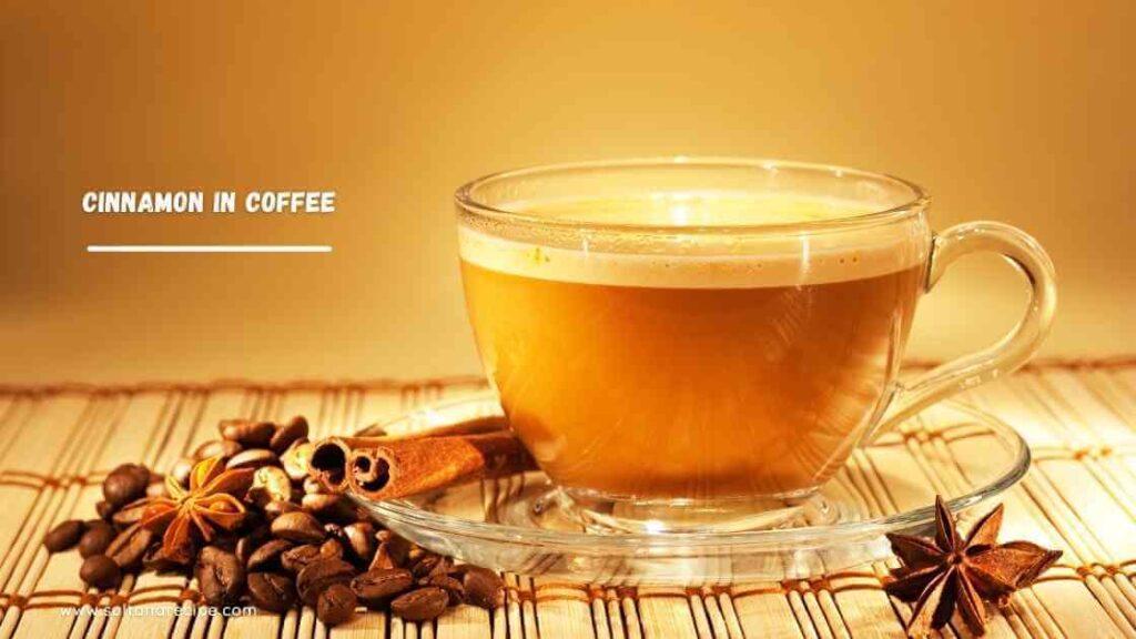 cinnamon in coffee benefits