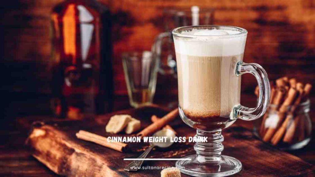 cinnamon weight loss drink
